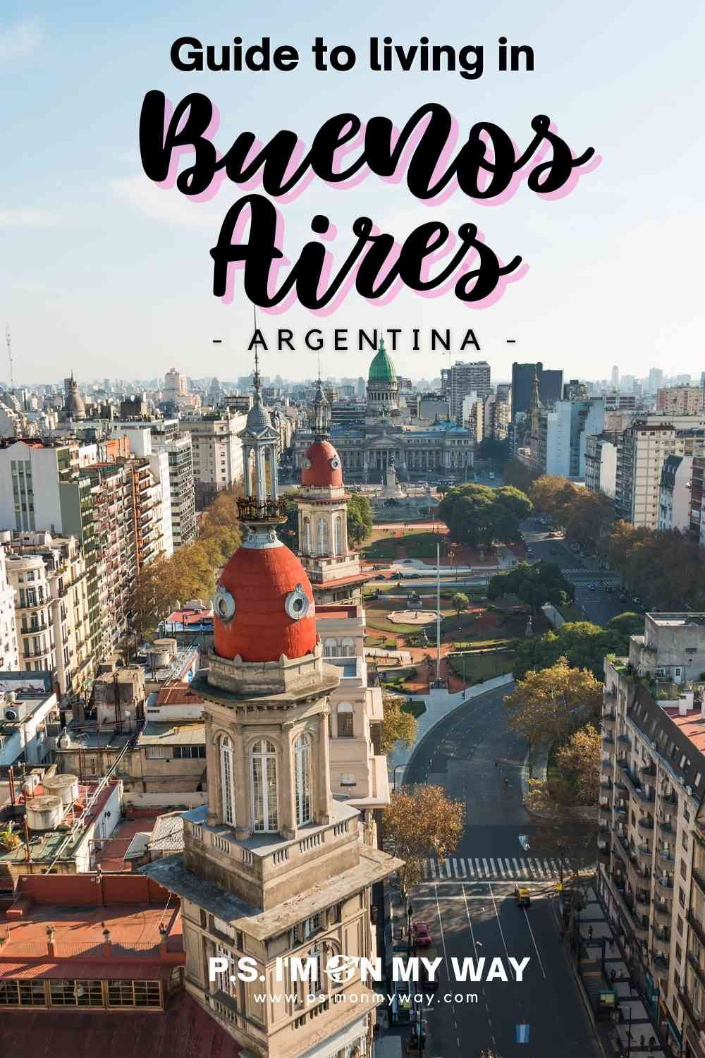 Living in Buenos Aires Argentina